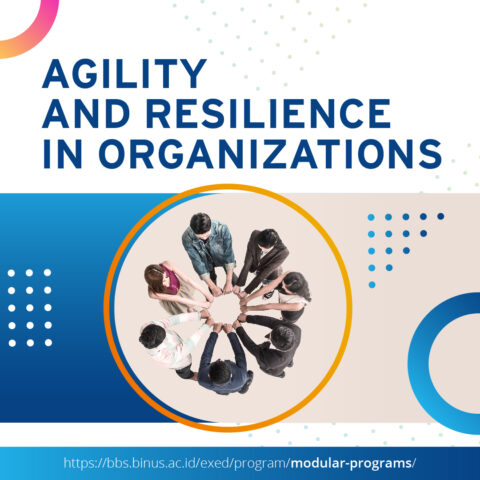 Agility and Resilience in Organizations