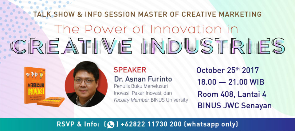 """Talk Show & Info Session Master of Creative Marketing: """"The Power of Innovation In Creative Industries"""""""