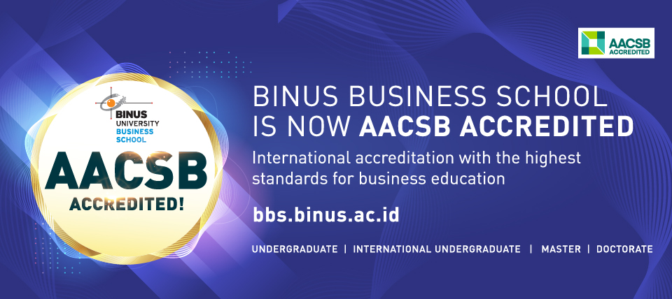 BINUS BUSINESS SCHOOL, Transformation to Become a Leading Business School in the World