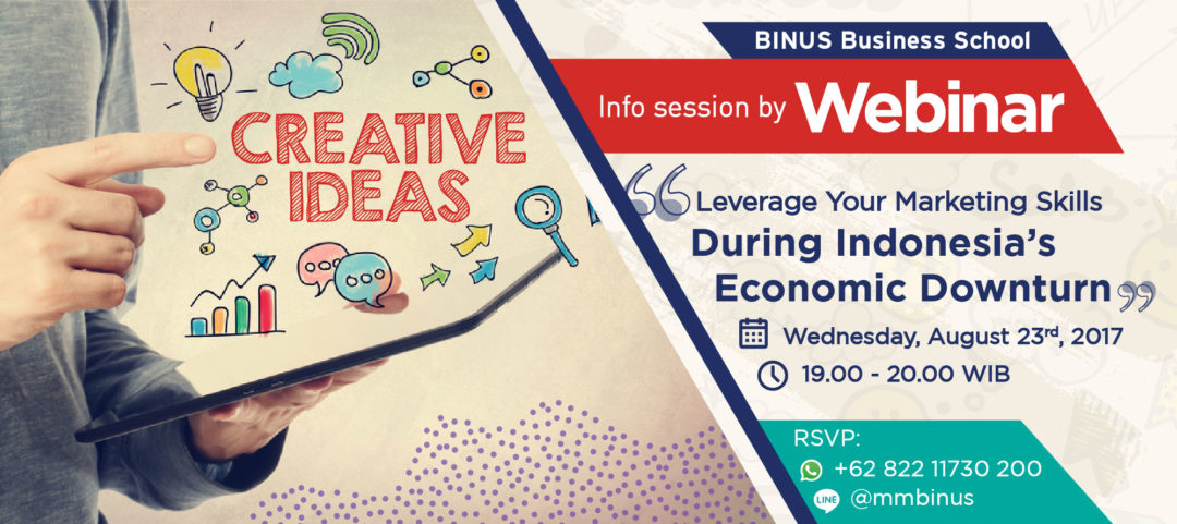 Info Session by Webinar: Leverage Your Marketing Skills during Indonesia's Economic Downturn