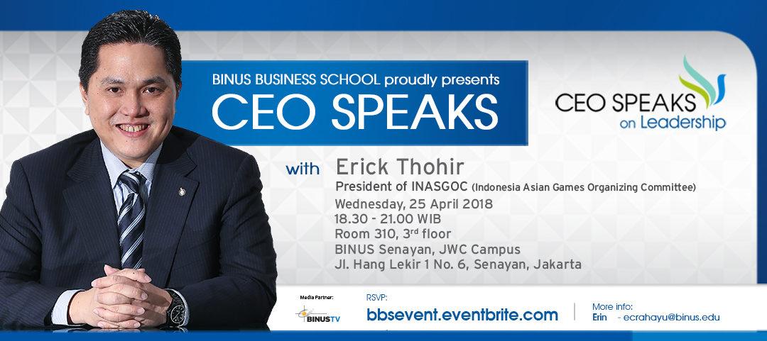 CEO Speaks on Leadership with Erick Thohir