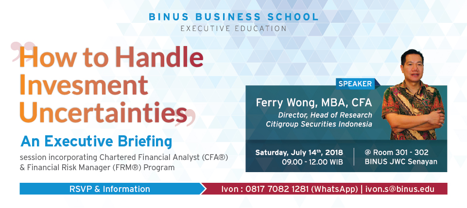 EXECUTIVE BRIEFING CFA® CHARTERED FINANCIAL ANALYST & FRM® FINANCIAL RISK MANAGER